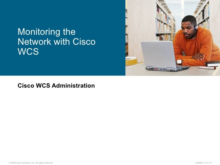 Cisco WCS Administration Monitoring the Network with Cisco WCS