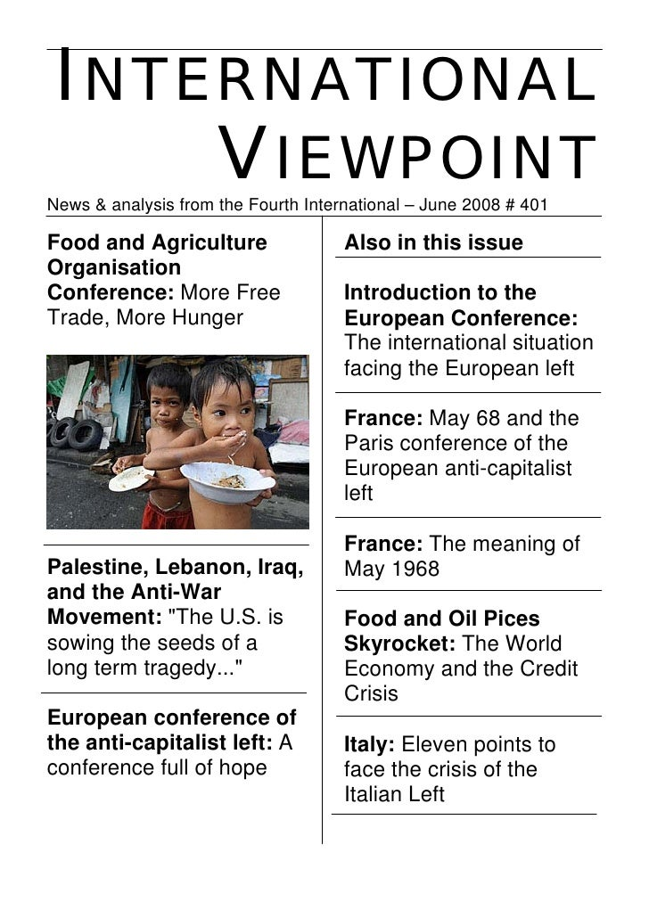 INTERNATIONAL      VIEWPOINT News & analysis from the Fourth International – June 2008 # 401  Food and Agriculture        ...