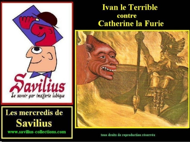 Ivan le terrible contre Catherine la furie
