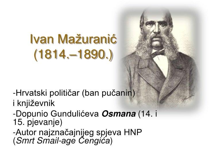 Ivan Mazuranic, Smrt Smail age Cengica