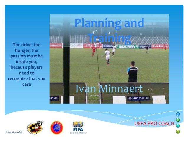 Ivan minnaert planning and training