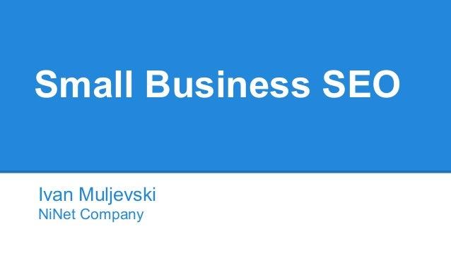 Small Business SEO Ivan Muljevski NiNet Company
