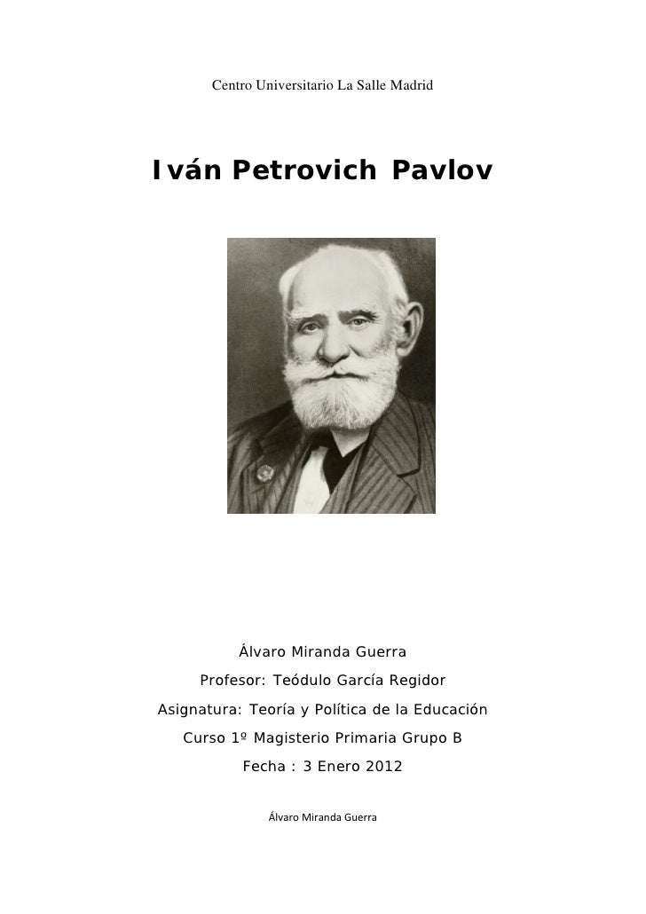 ivan petrovich pavlov report Ivan petrovich pavlov: ivan petrovich pavlov, russian physiologist known chiefly for his development of the concept of the conditioned reflex.