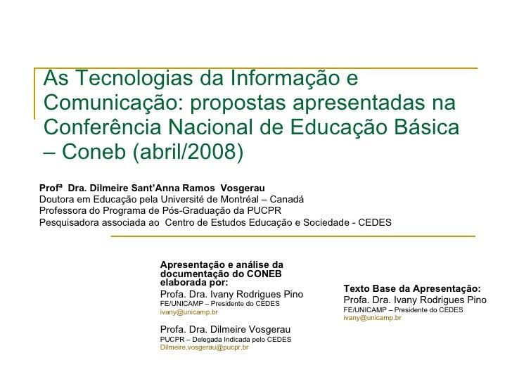 As Tecnologias da Informação e Comunicação: propostas apresentadas na  Conferência Nacional de Educação Básica – Coneb (ab...