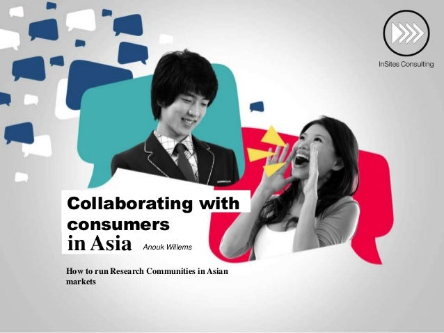 Collaborating with consumers in Asia