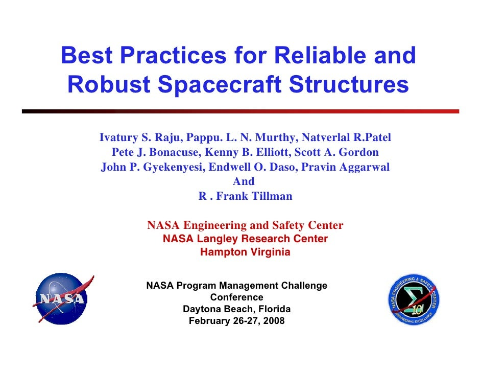 Best Practices for Reliable andRobust Spacecraft Structures   Ivatury S. Raju, Pappu. L. N. Murthy, Natverlal R.Patel     ...