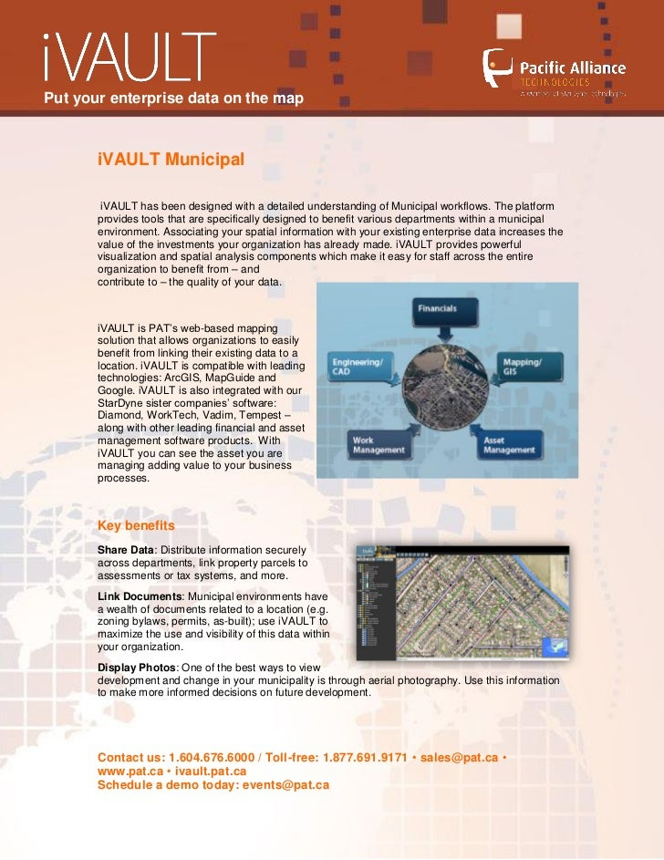 Put your enterprise data on the map       iVAULT Municipal        iVAULT has been designed with a detailed understanding o...