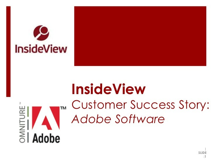 InsideView Customer Success Story:Adobe Software<br />|   SLIDE :1<br />