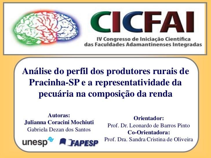 Análise do perfil dos produtores rurais de Pracinha-SP e a representatividade da pecuária na composição da renda.