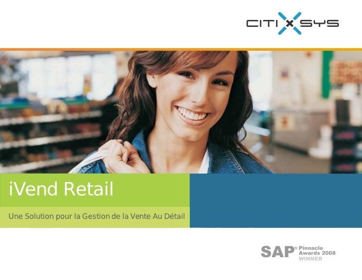 iVend Retail Une Solution pour la Gestion de la Vente Au Détail