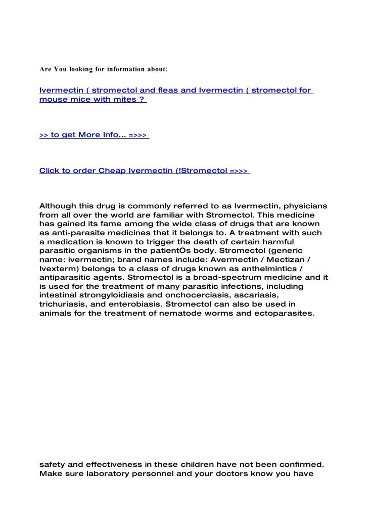Are You looking for information about:  Ivermectin ( stromectol and fleas and Ivermectin ( stromectol for mouse mice with ...
