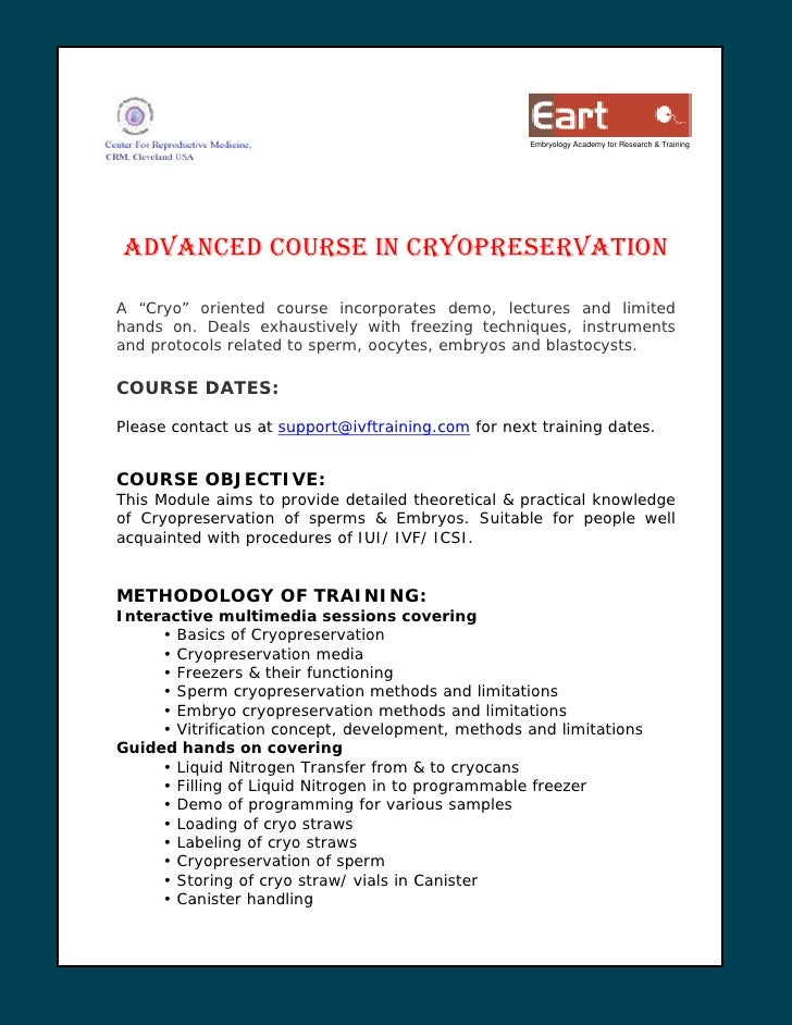 "Embryology Academy for Research & Training     ADVANCED COURSE IN CRYOPRESERVATION  A ""Cryo"" oriented course incorporates ..."
