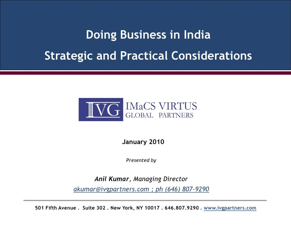 Doing Business in India    Strategic and Practical Considerations                                      January 2010       ...