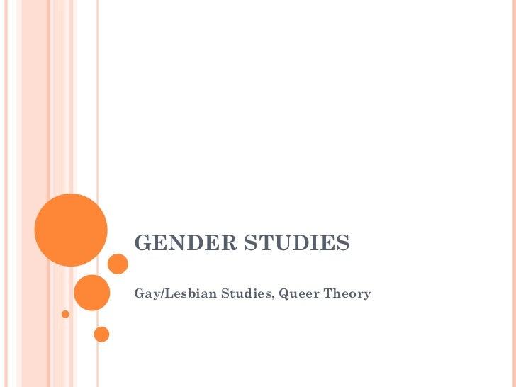 GENDER STUDIES  Gay/Lesbian Studies, Queer Theory