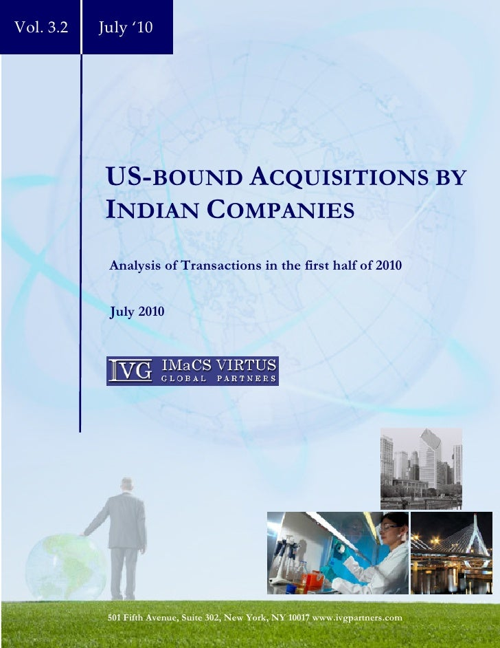 Vol. 3.2   July '10                US-BOUND ACQUISITIONS BY            INDIAN COMPANIES             Analysis of Transactio...