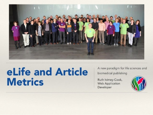 eLife and Article Metrics: Ruth Ivimey-Cook, Web Application Developer, eLife sciences
