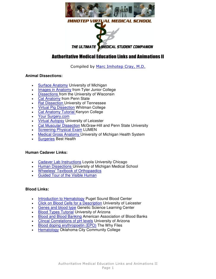 Authoritative Medical Education Links and Animations II                         Compiled by Marc Imhotep Cray, M.D.Animal ...