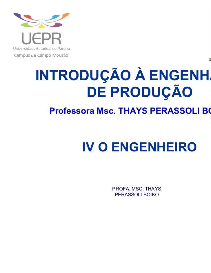 IV O ENGENHEIRO