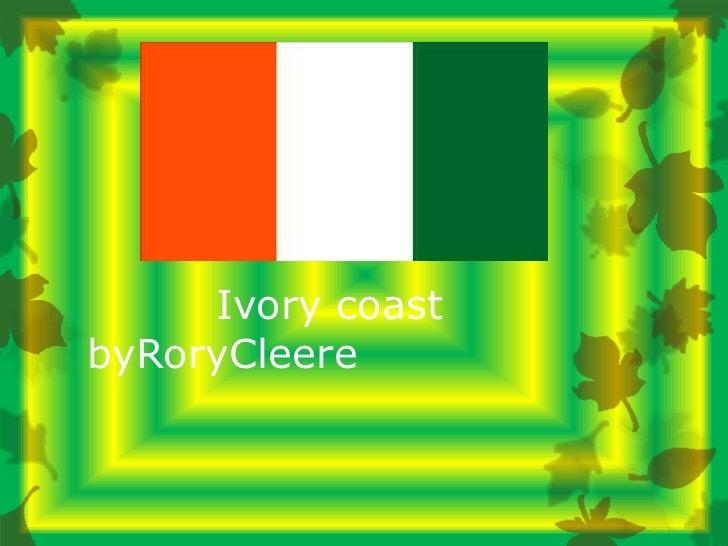 Ivory Coast- Rory