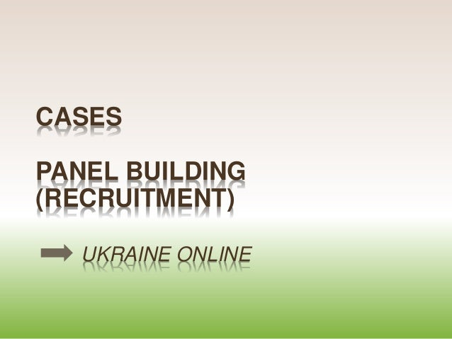 CASES PANEL BUILDING (RECRUITMENT) UKRAINE ONLINE