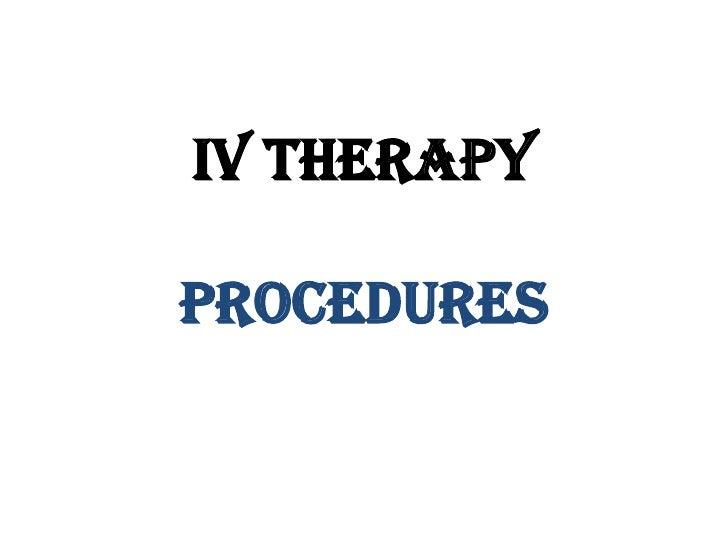 IV PROCEDURES
