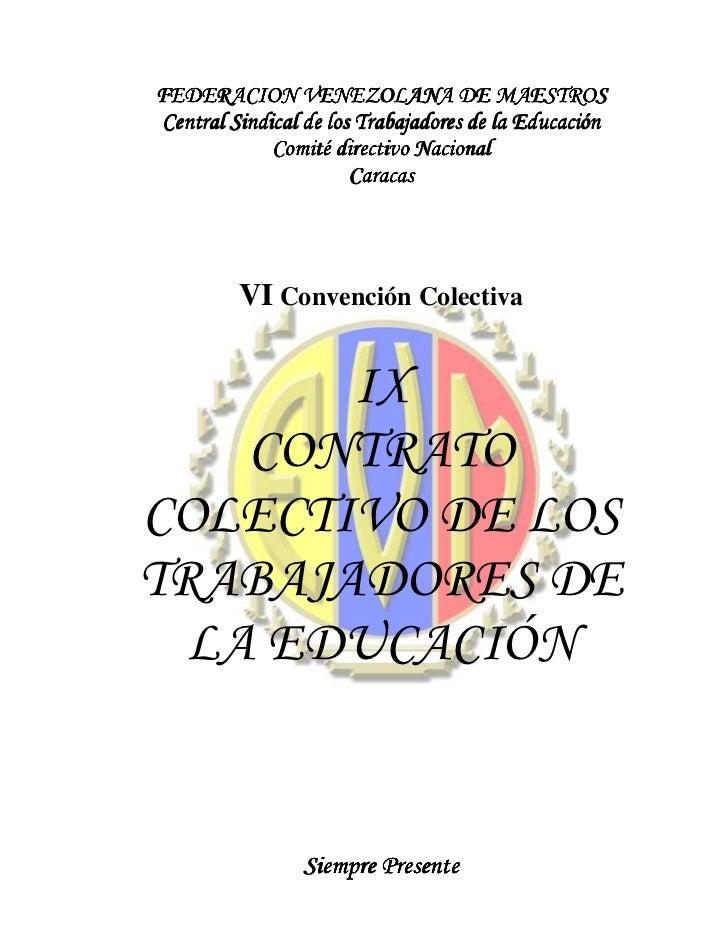 FEDERACION VENEZOLANA DE MAESTROSCentral Sindical de los Trabajadores de la Educación             Comité directivo Naciona...