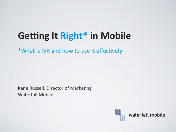 IVR Webinar: What is IVR and How To Use It Effectively