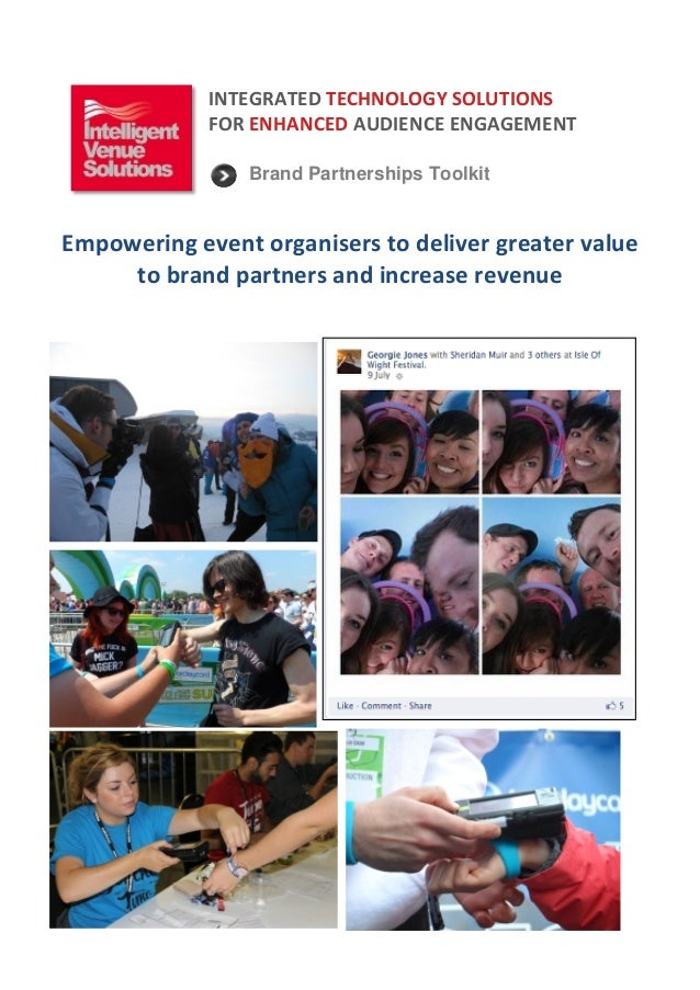 INTEGRATED  TECHNOLOGY  SOLUTIONS   FOR  ENHANCED  AUDIENCE  ENGAGEMENT        Brand Partnerships Toolki...
