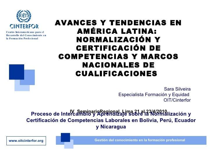 AVANCES Y TENDENCIAS EN AMÉRICA LATINA:  NORMALIZACIÓN Y CERTIFICACIÓN DE COMPETENCIAS Y MARCOS NACIONALES DE CUALIFICACIO...