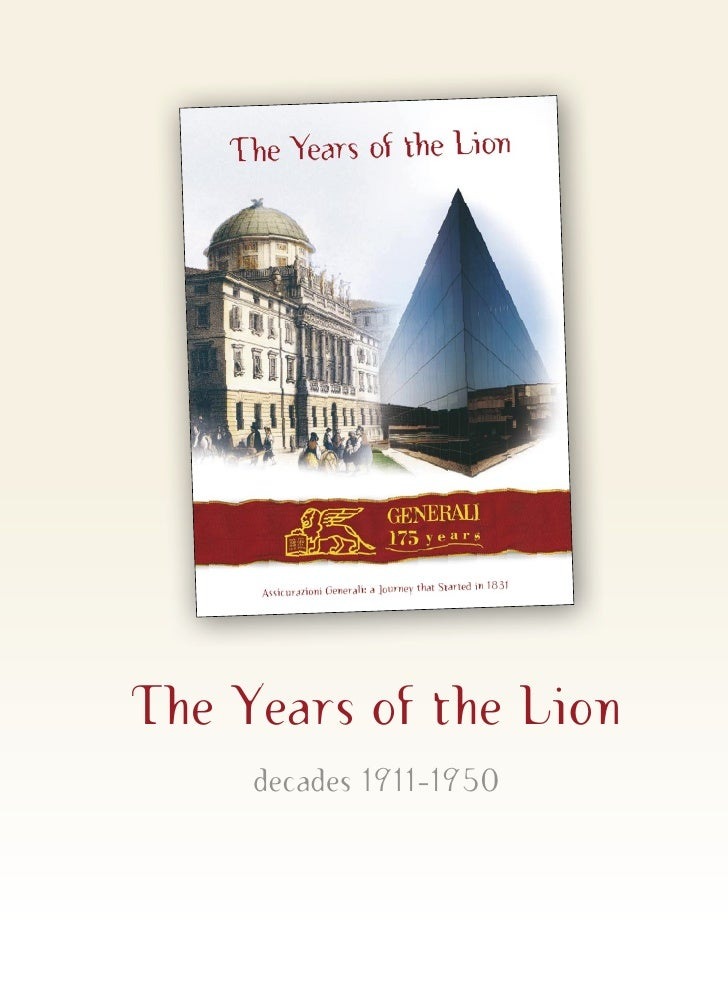 The Years of the Lion      decades 1911-1950