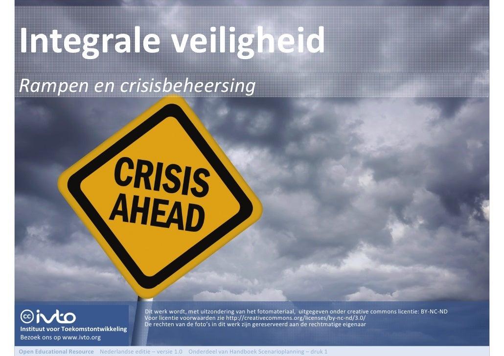 HBSP - HBO module Rampen en Crisisbeheersing - College 1 - Integrale Veiligheid