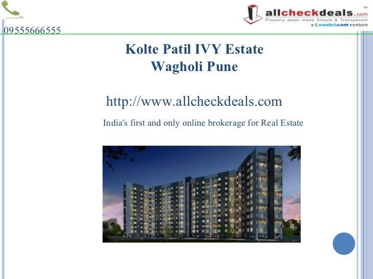 Call 09555666555 Properties in Pune- Kolte Patil IVY Estate
