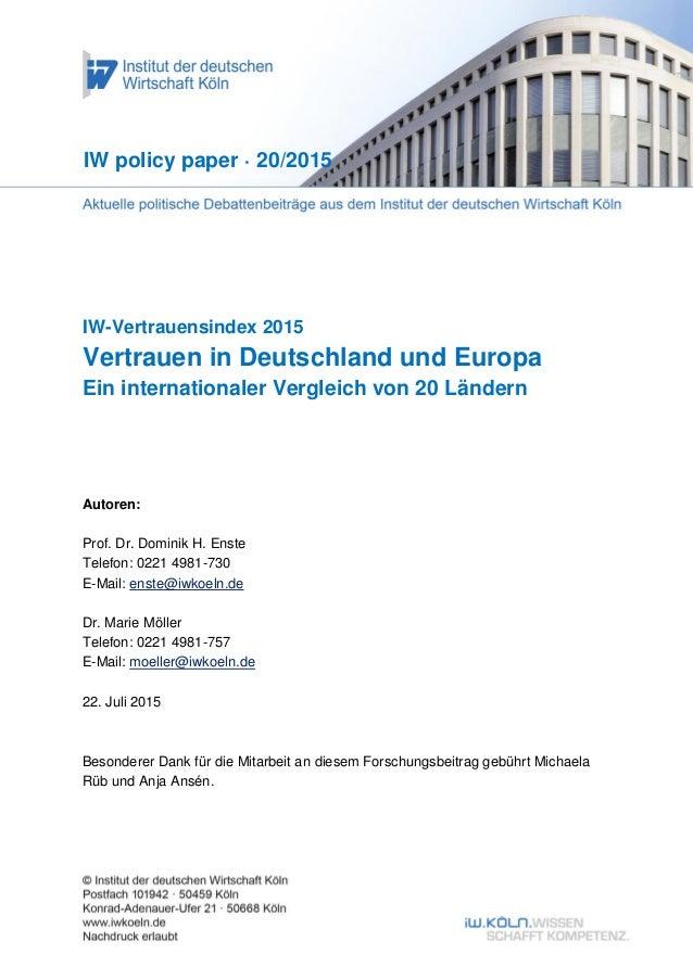 IW-Vertrauensindex 2015 Vertrauen in Deutschland und Europa Ein internationaler Vergleich von 20 Ländern IW policy paper ·...