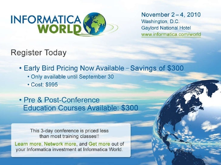 Why Attend Informatica World 2010?