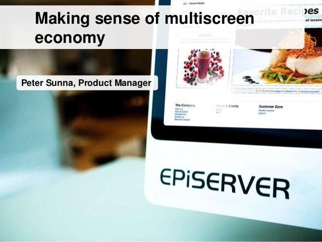 Making Sense of Multiscreen Economy