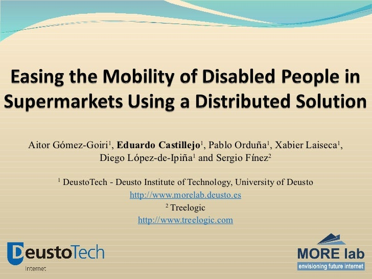 Easing the Mobility of Disabled People in Supermarket Using a Distributed Solution