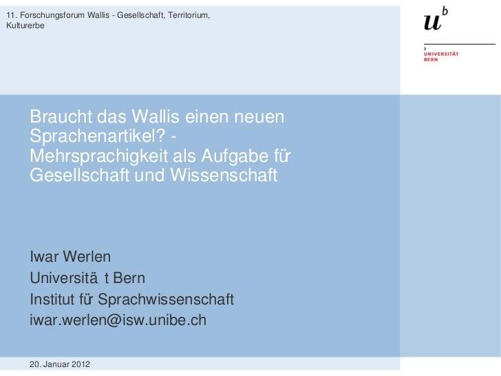 Braucht das Wallis einen neuen Sprachenartikel? - Mehrsprachigkeit als Aufgabe für Gesellschaft und Wissenschaft Iwar Werl...