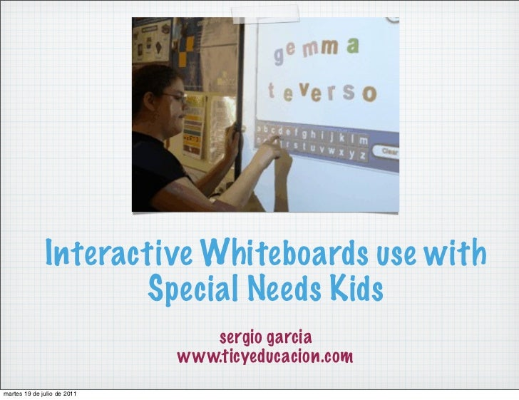 Interactive Whiteboards use with Special Needs Kids