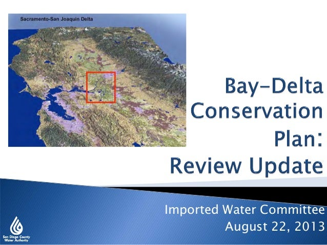 Bay-Delta Conservation Plan: Review Update - August 22, 2013
