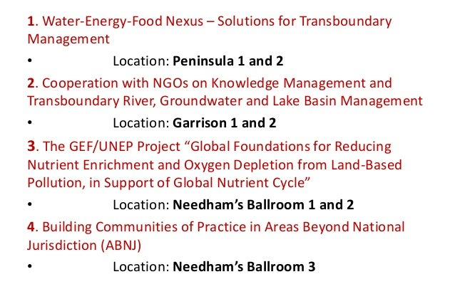 1. Water-Energy-Food Nexus – Solutions for Transboundary Management • Location: Peninsula 1 and 2 2. Cooperation with NGOs...