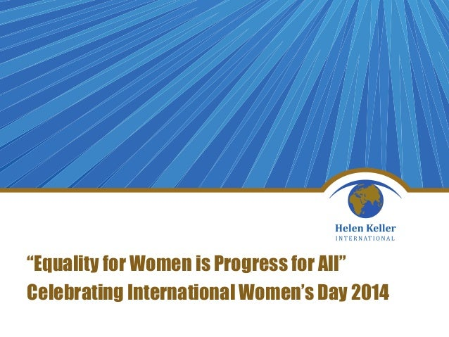 """Equality for Women is Progress for All"" Celebrating International Women's Day 2014 by Meredith Jackson-de Graffenried,Technical Advisor on Nutrition, HKI"