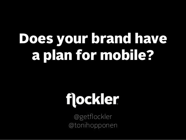 Why brands should have a plan for mobile?