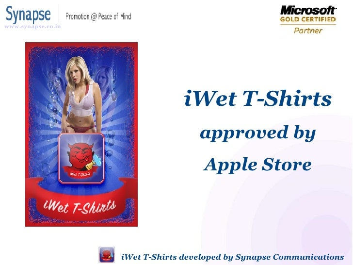 iWet T-Shirts  approved by Apple Store iWet T-Shirts developed by SynapseIndia www.synapse.co.in