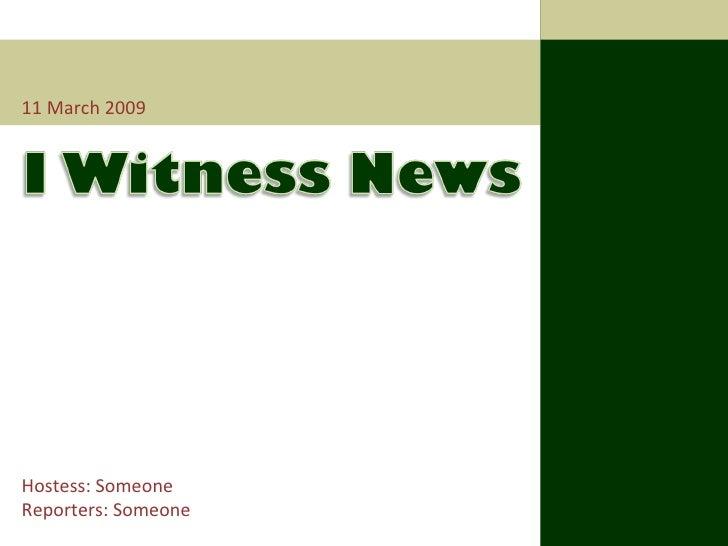 I Witness News