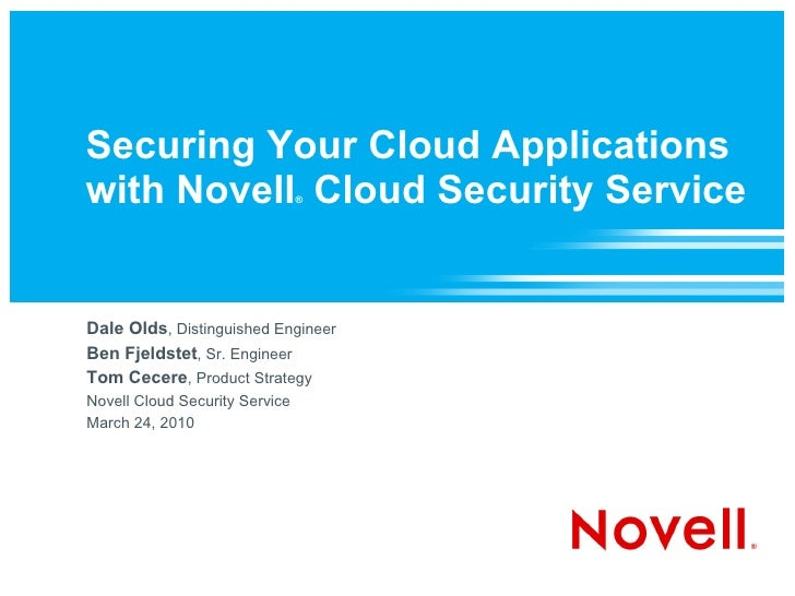 Securing Your Cloud Applications with Novell Cloud Security Service