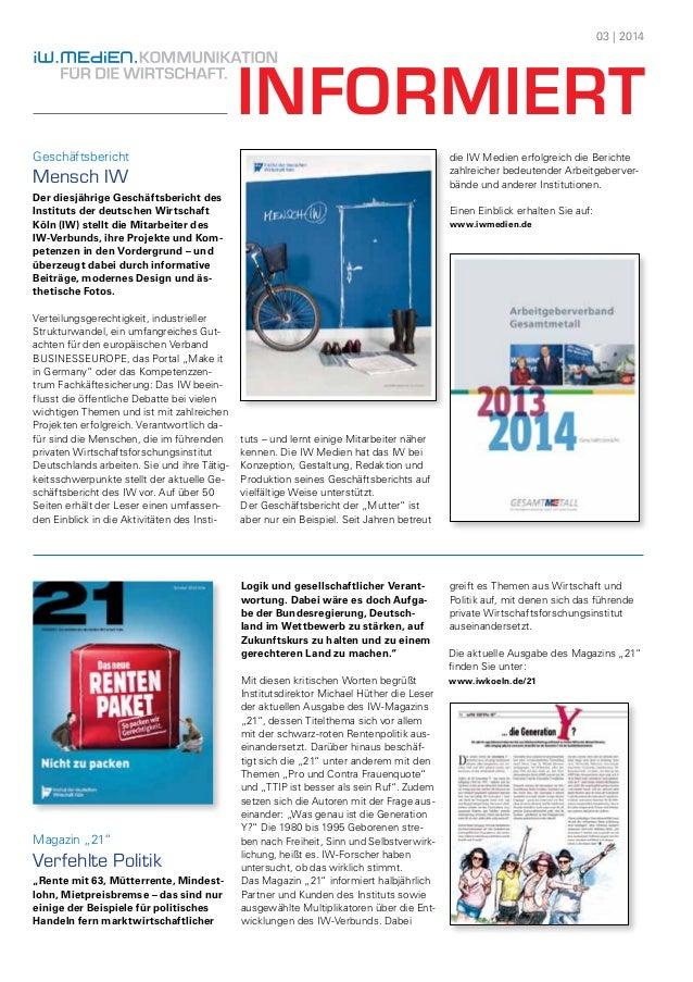 03 | 2014  INFORMIERT  Geschäftsbericht  Mensch IW  Der diesjährige Geschäftsbericht des  Instituts der deutschen Wirtscha...