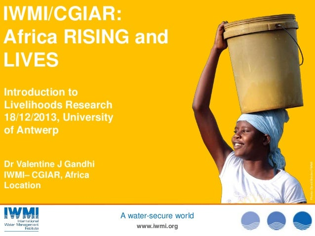 IWMI/CGIAR: Africa RISING and LIVES