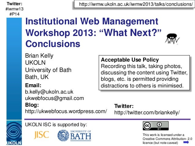 IWMW 2013: Conclusions