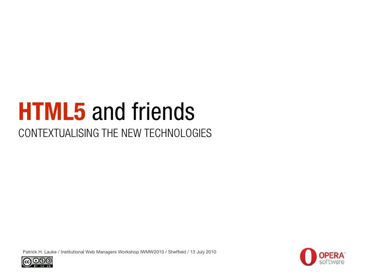 HTML5 and friends - Institutional Web Management Workshop 2010