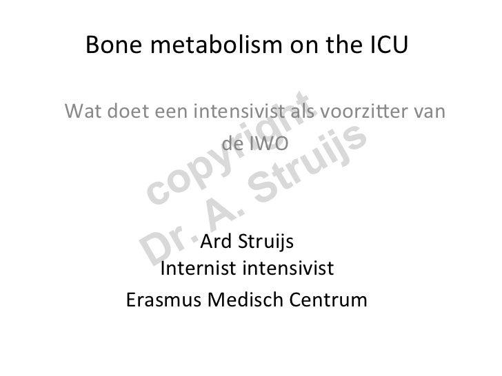 Bone metabolism on the ICU                                                          htWat doet een int...